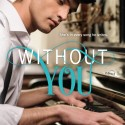 Cover Reveal for My New Release: Without You